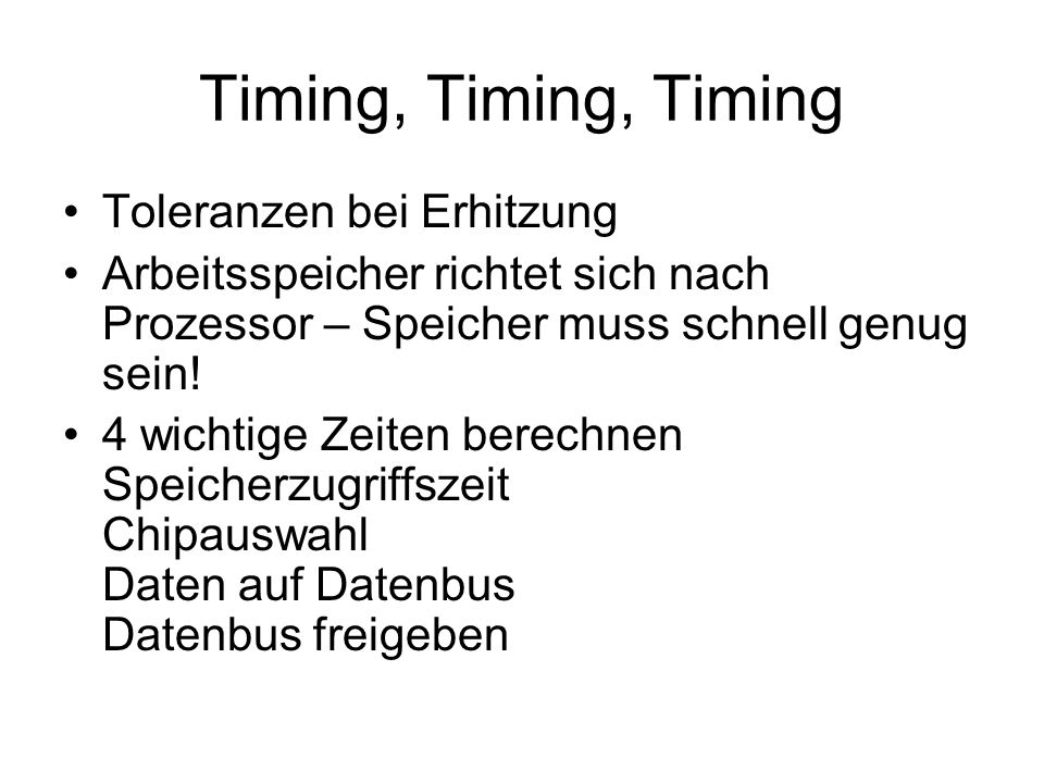 Timing, Timing, Timing Toleranzen bei Erhitzung