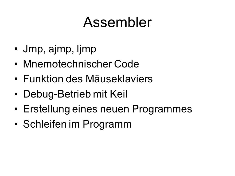 Assembler Jmp, ajmp, ljmp Mnemotechnischer Code
