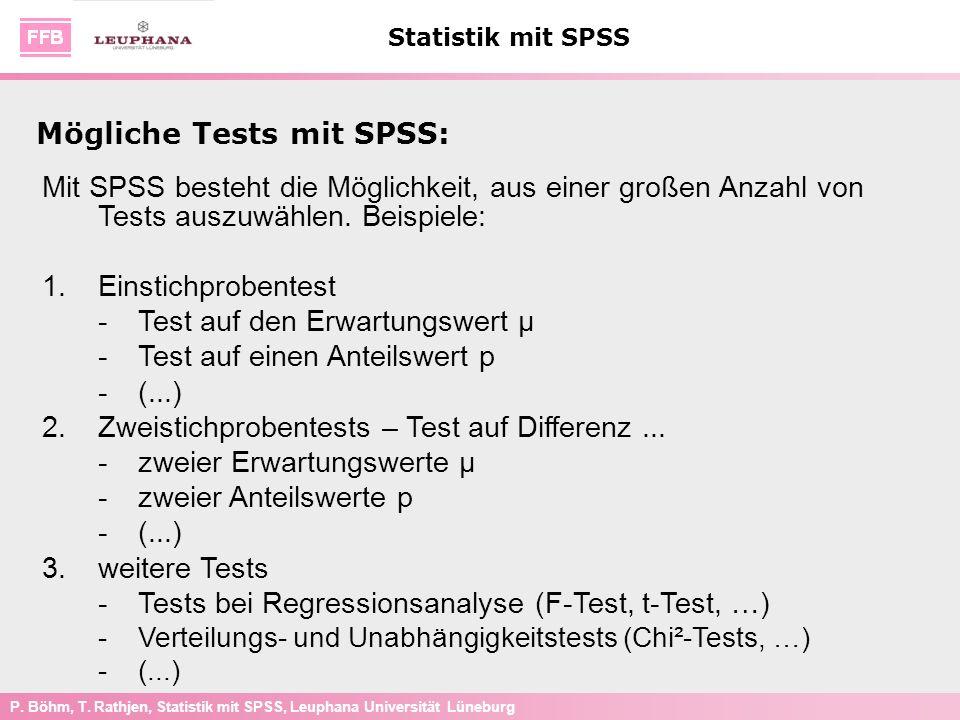 Mögliche Tests mit SPSS: