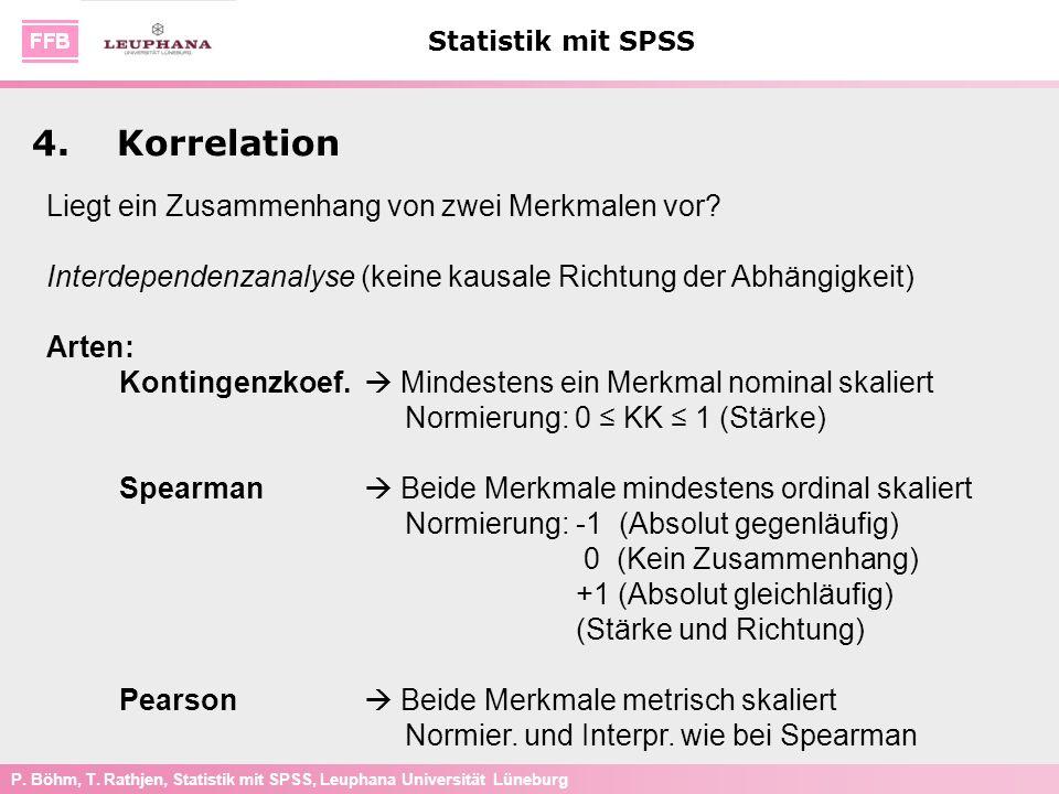 4. Korrelation Liegt ein Zusammenhang von zwei Merkmalen vor