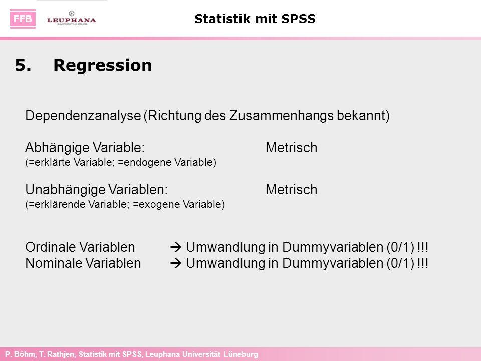 5. Regression Dependenzanalyse (Richtung des Zusammenhangs bekannt)