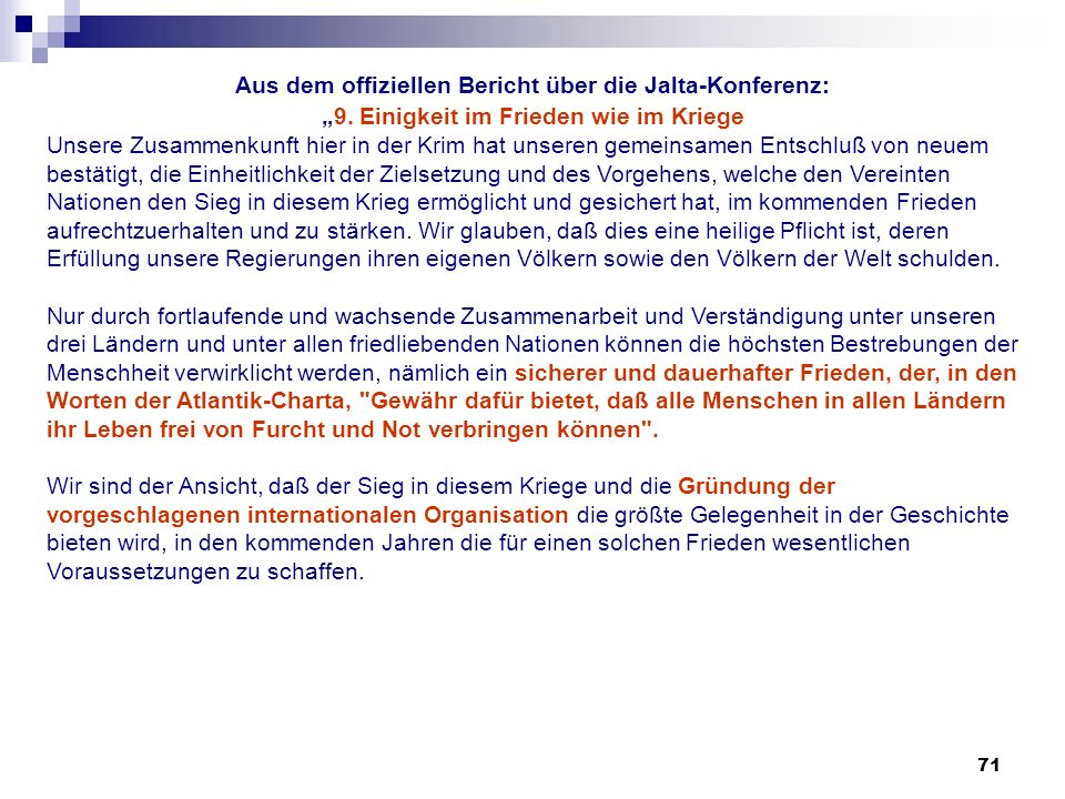 Aus dem offiziellen Bericht über die Jalta-Konferenz: