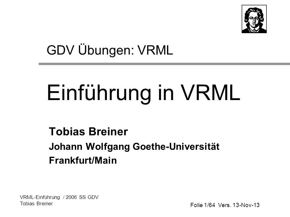 GDV Übungen: VRML Einführung in VRML