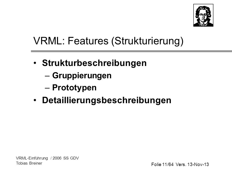 VRML: Features (Strukturierung)