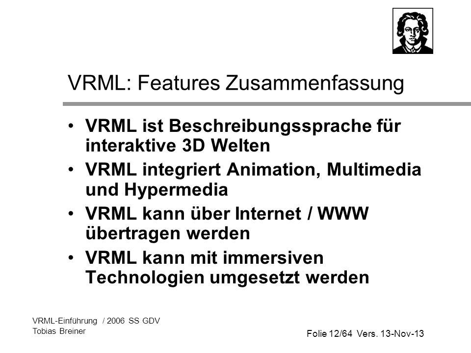 VRML: Features Zusammenfassung