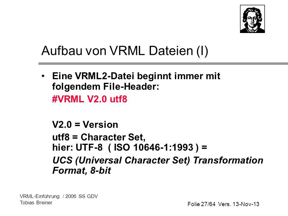 Aufbau von VRML Dateien (I)