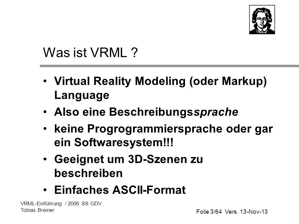 Was ist VRML Virtual Reality Modeling (oder Markup) Language