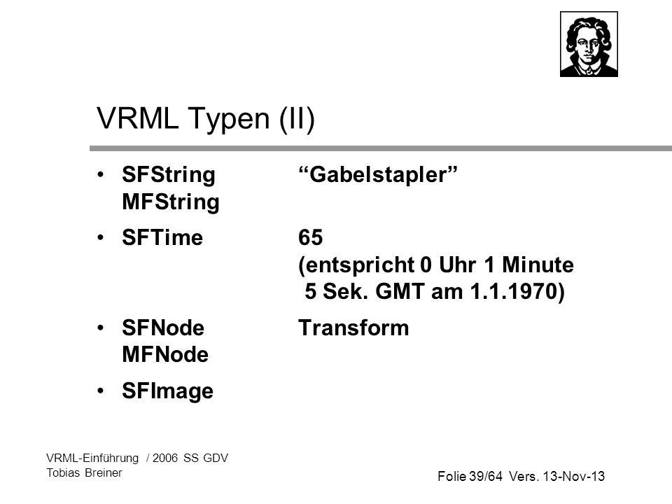 VRML Typen (II) SFString Gabelstapler MFString