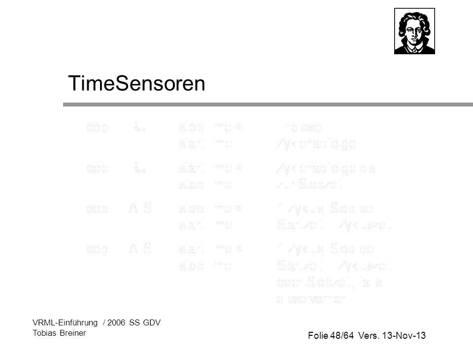 TimeSensoren VRML-Einführung / 2006 SS GDV Tobias Breiner