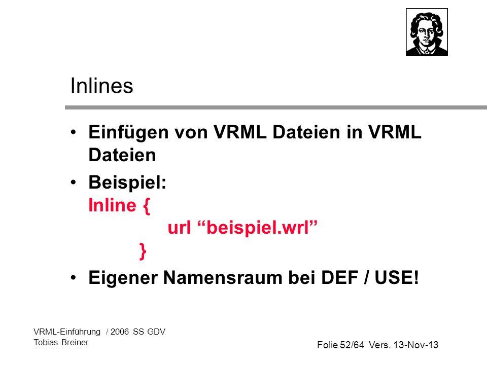 Inlines Einfügen von VRML Dateien in VRML Dateien