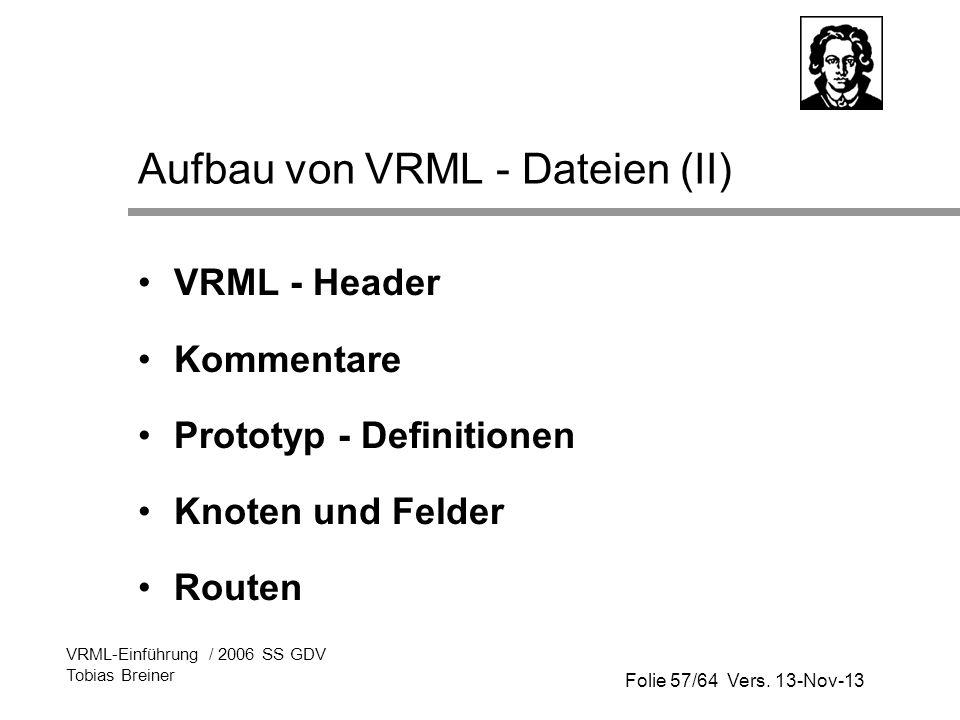 Aufbau von VRML - Dateien (II)