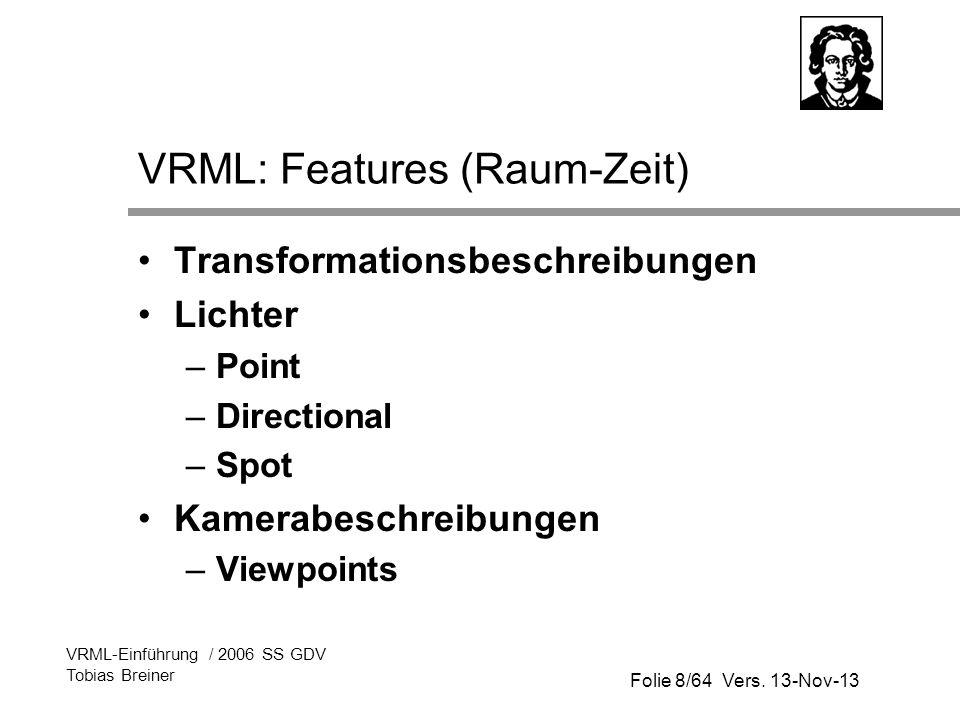 VRML: Features (Raum-Zeit)