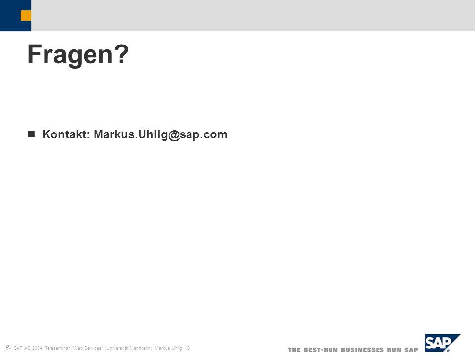 Fragen Kontakt: Markus.Uhlig@sap.com