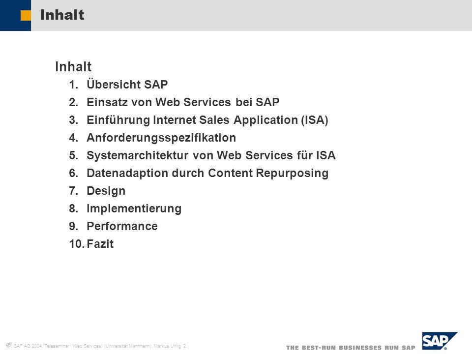 Inhalt Inhalt Übersicht SAP Einsatz von Web Services bei SAP