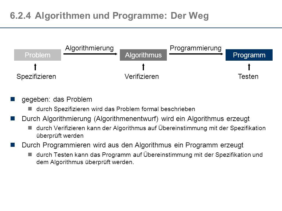 6.2.4 Algorithmen und Programme: Der Weg
