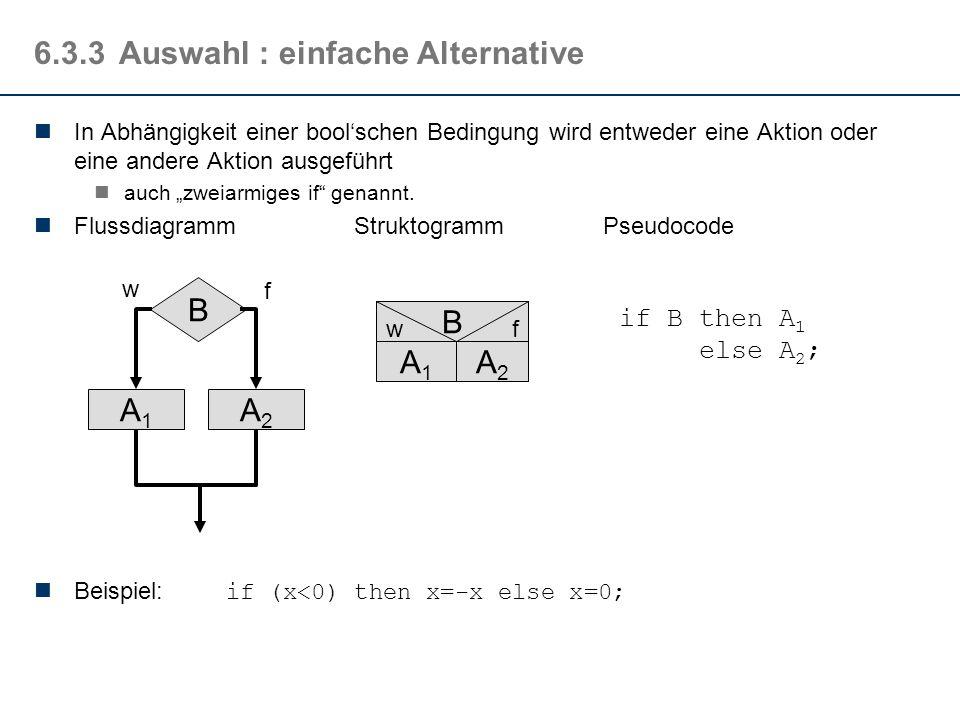 6.3.3 Auswahl : einfache Alternative