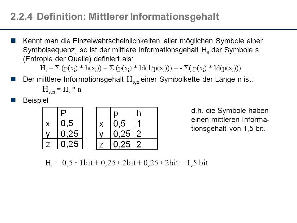 2.2.4 Definition: Mittlerer Informationsgehalt