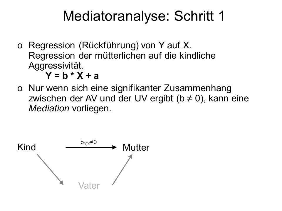 Mediatoranalyse: Schritt 1