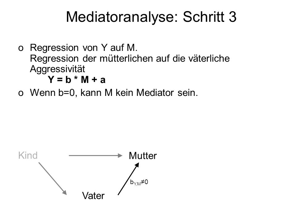 Mediatoranalyse: Schritt 3