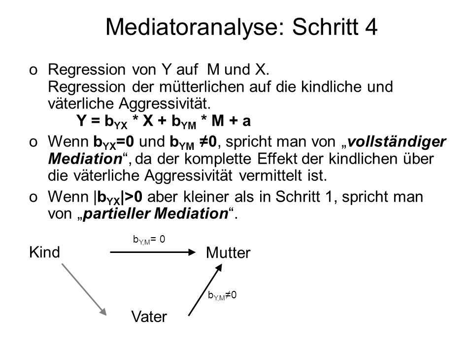 Mediatoranalyse: Schritt 4