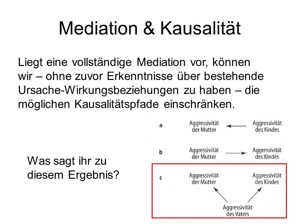 Mediation & Kausalität