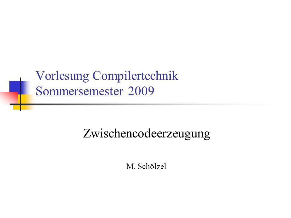 Vorlesung Compilertechnik Sommersemester 2009