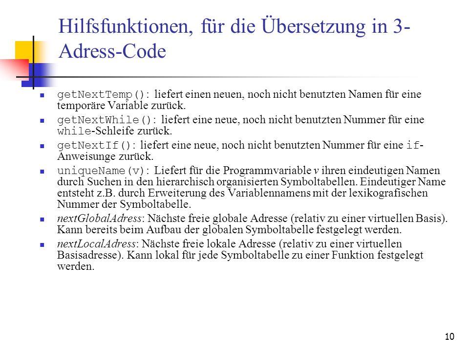 Hilfsfunktionen, für die Übersetzung in 3-Adress-Code