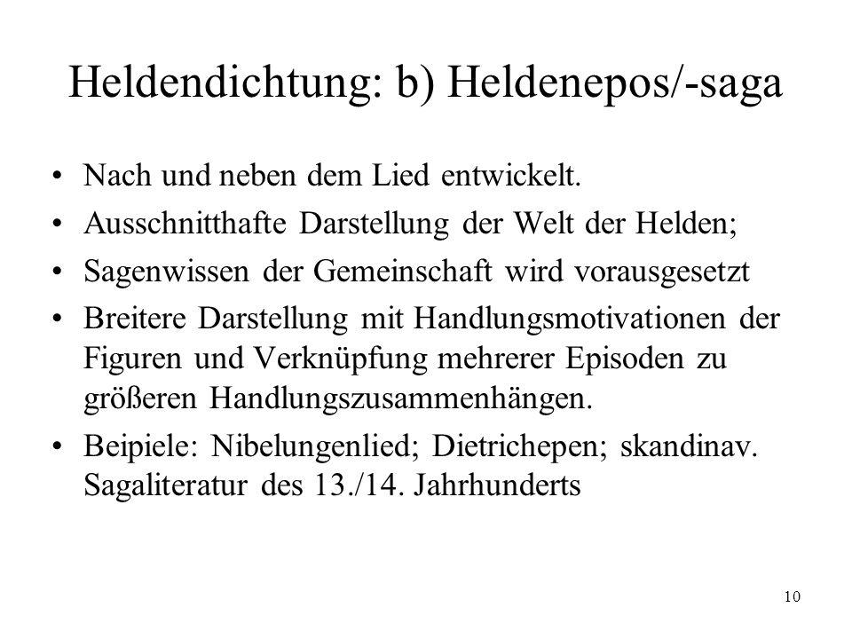 Heldendichtung: b) Heldenepos/-saga