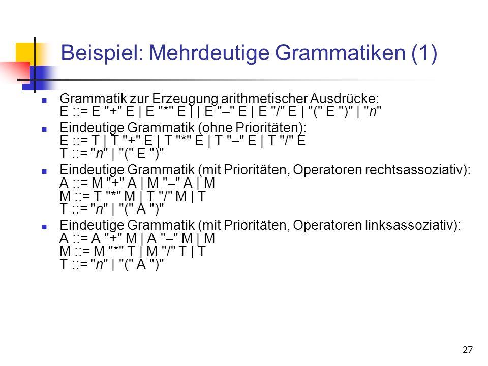 Beispiel: Mehrdeutige Grammatiken (1)