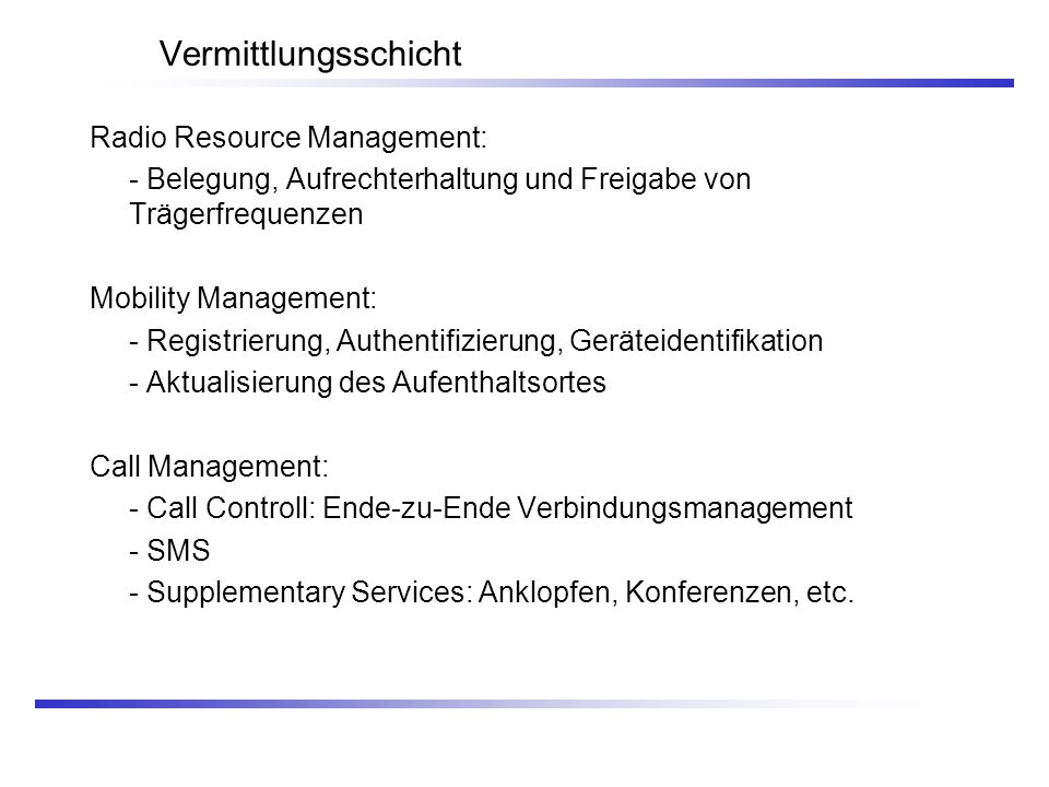 Vermittlungsschicht Radio Resource Management: