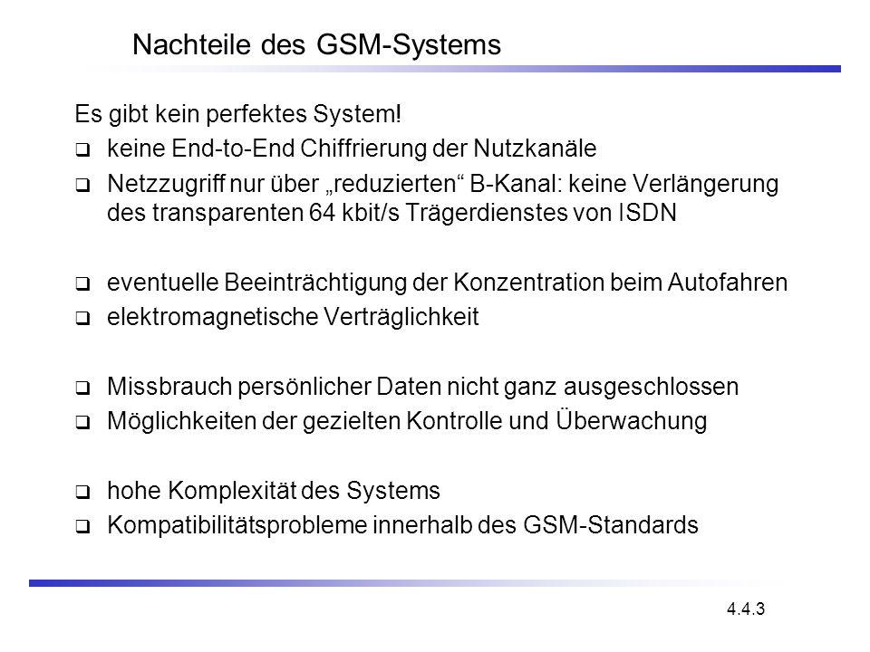 Nachteile des GSM-Systems