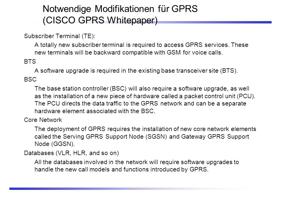 Notwendige Modifikationen für GPRS (CISCO GPRS Whitepaper)