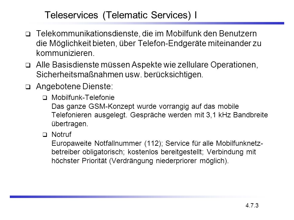 Teleservices (Telematic Services) I