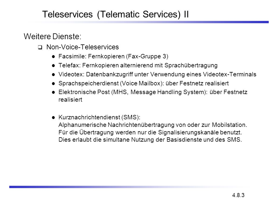 Teleservices (Telematic Services) II