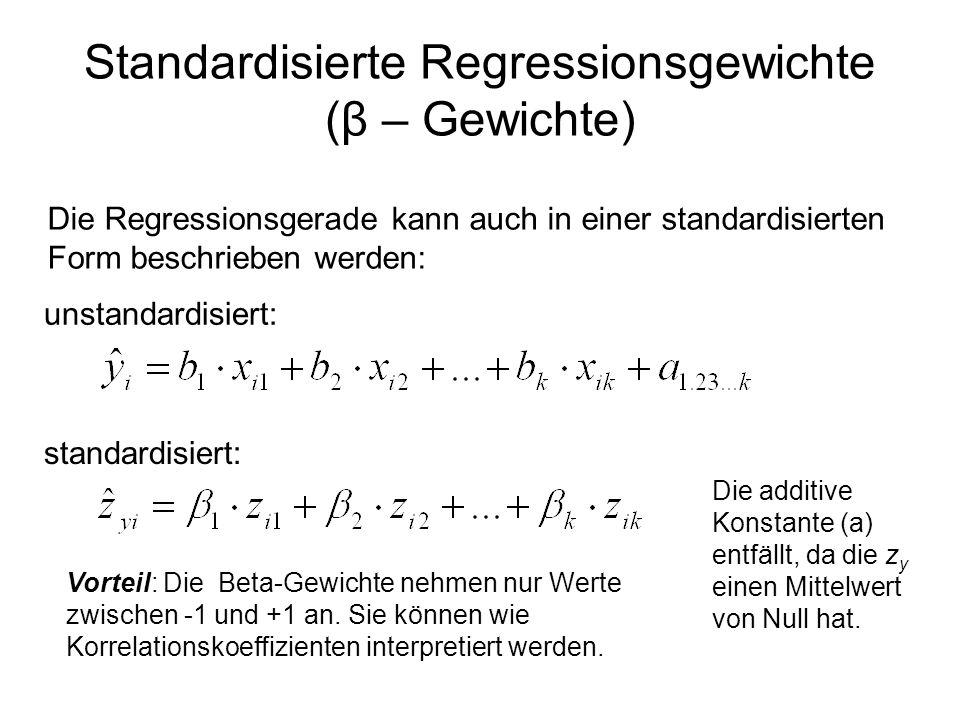 Standardisierte Regressionsgewichte (β – Gewichte)