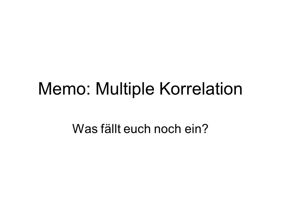 Memo: Multiple Korrelation