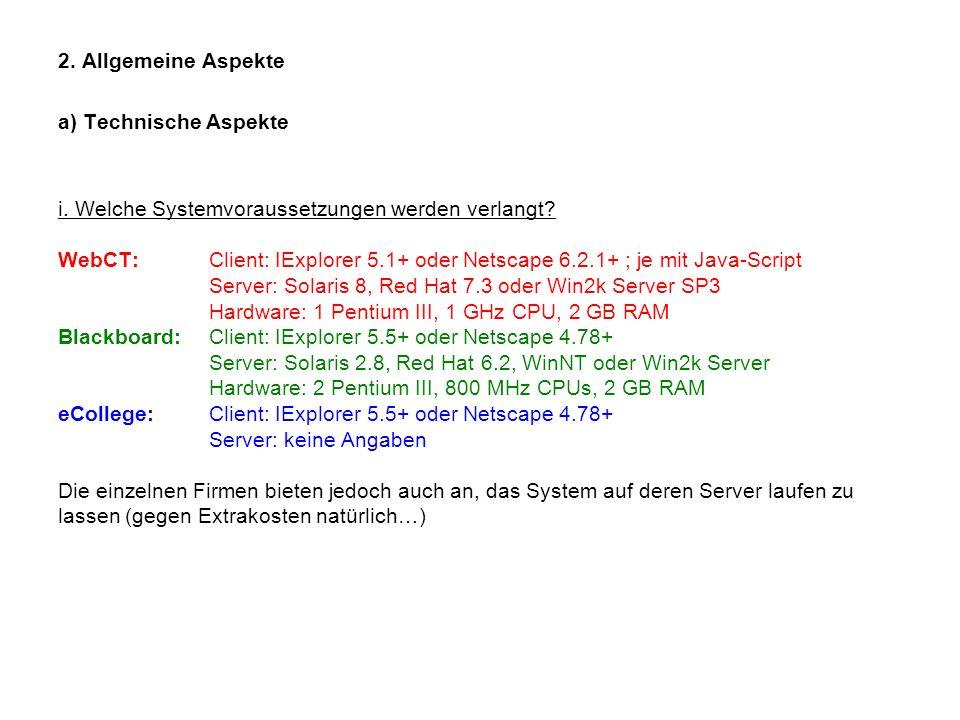 2. Allgemeine Aspekte a) Technische Aspekte.