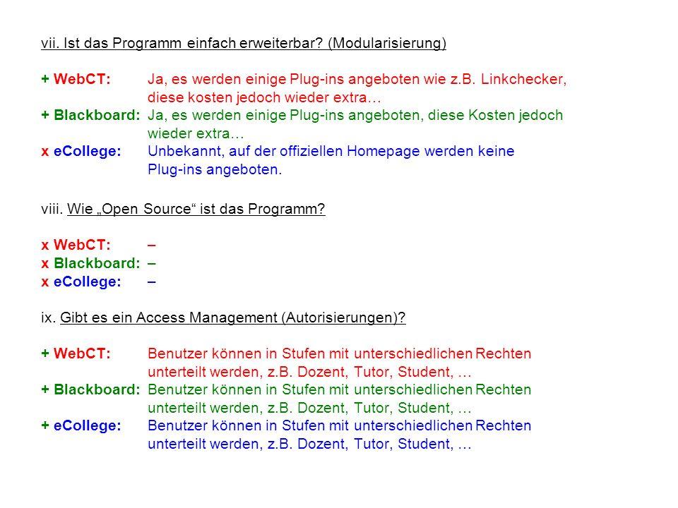 vii. Ist das Programm einfach erweiterbar. (Modularisierung) + WebCT: