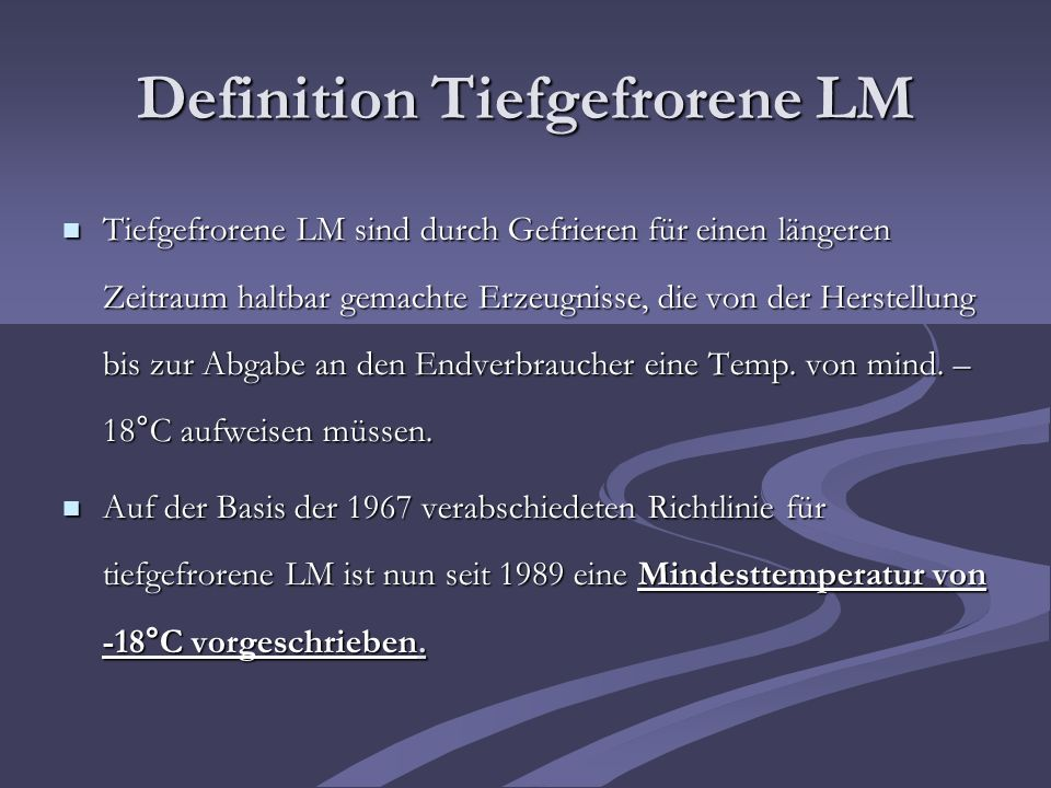 Definition Tiefgefrorene LM