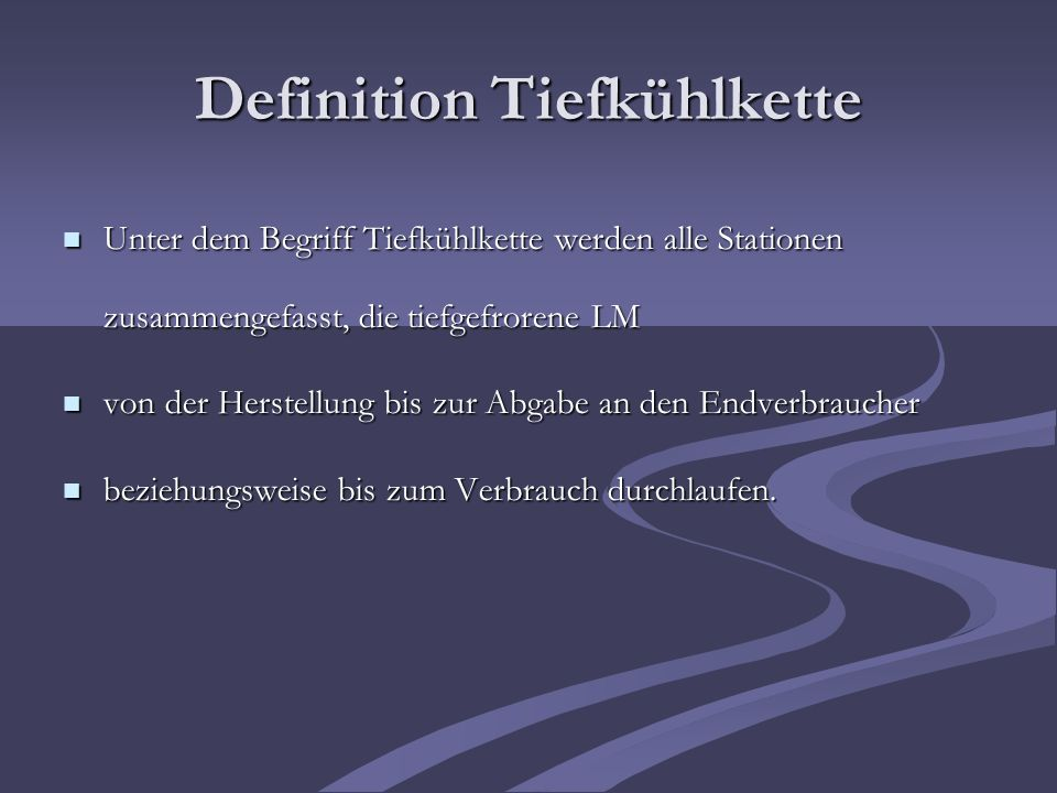 Definition Tiefkühlkette