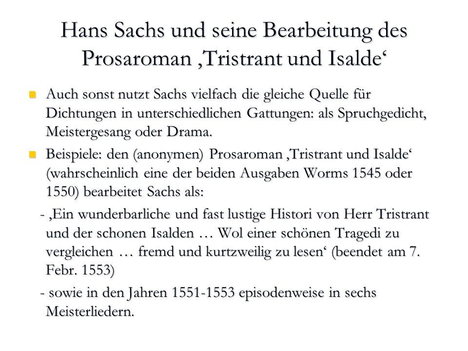 Hans Sachs und seine Bearbeitung des Prosaroman 'Tristrant und Isalde'