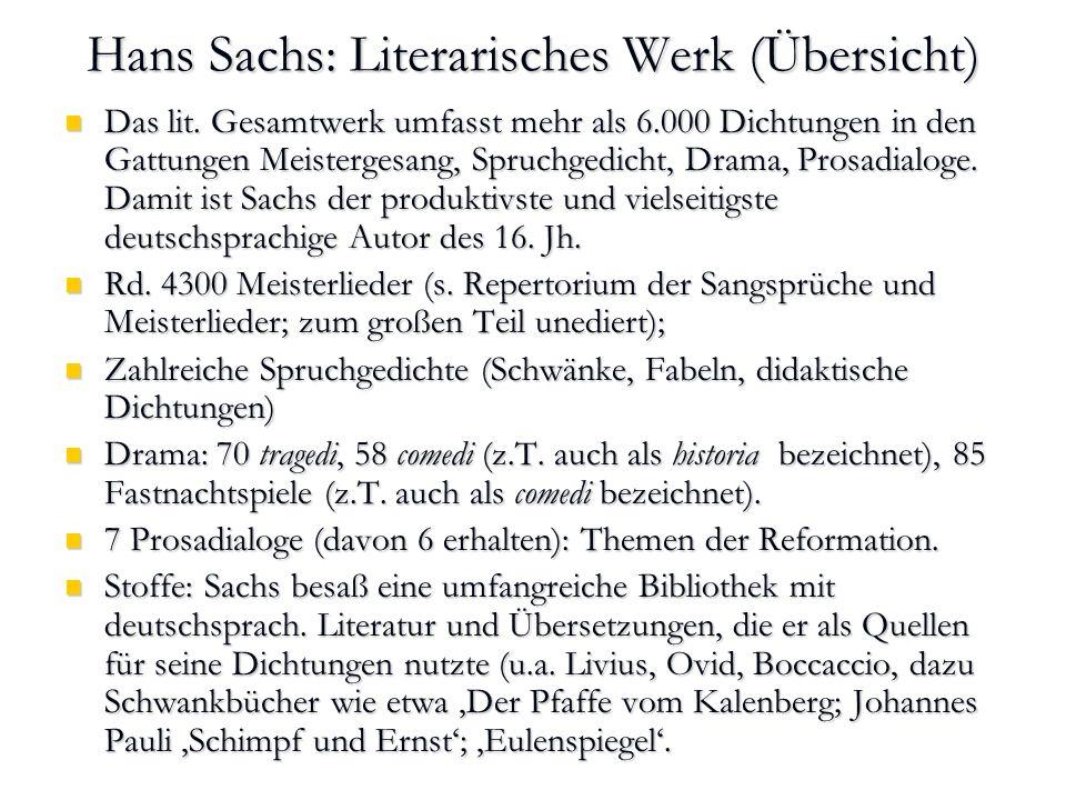 Hans Sachs: Literarisches Werk (Übersicht)
