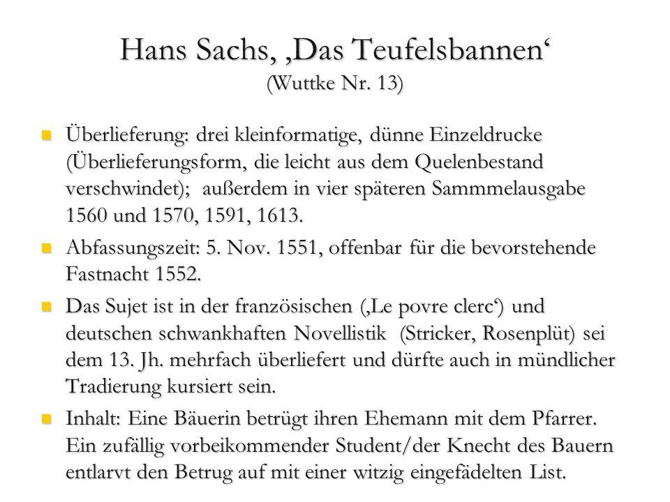 Hans Sachs, 'Das Teufelsbannen' (Wuttke Nr. 13)