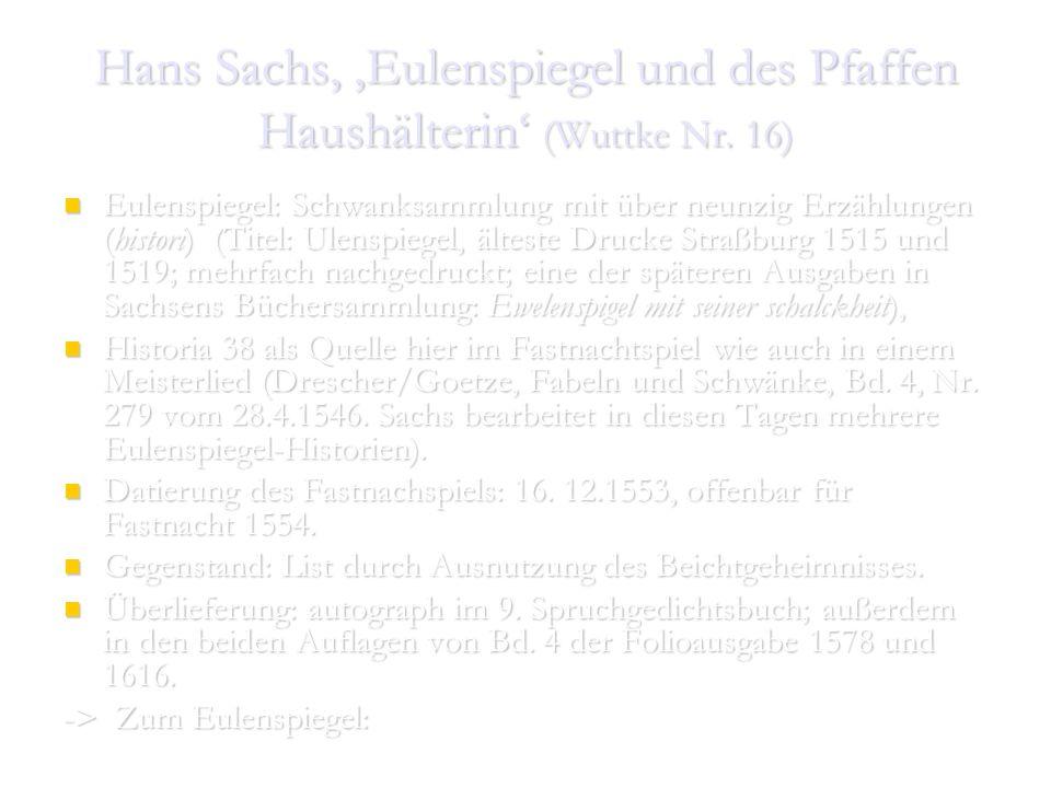 Hans Sachs, 'Eulenspiegel und des Pfaffen Haushälterin' (Wuttke Nr. 16)