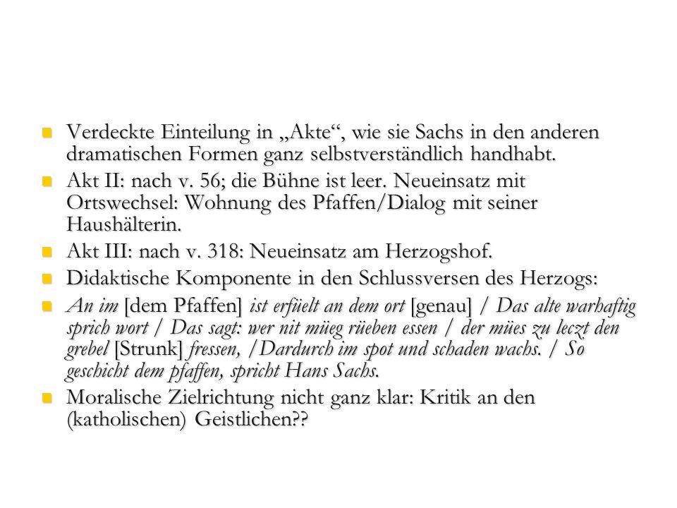 Akt III: nach v. 318: Neueinsatz am Herzogshof.