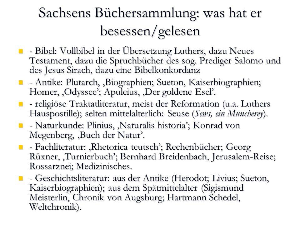 Sachsens Büchersammlung: was hat er besessen/gelesen