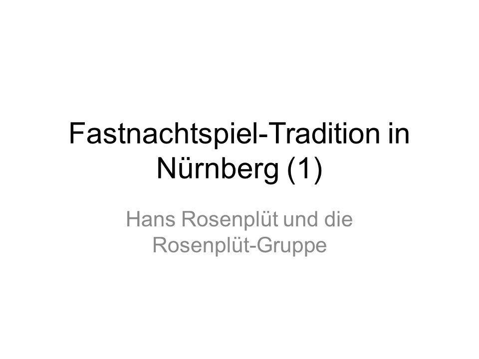 Fastnachtspiel-Tradition in Nürnberg (1)