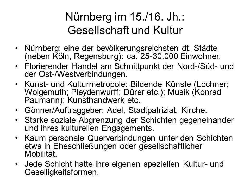 Nürnberg im 15./16. Jh.: Gesellschaft und Kultur