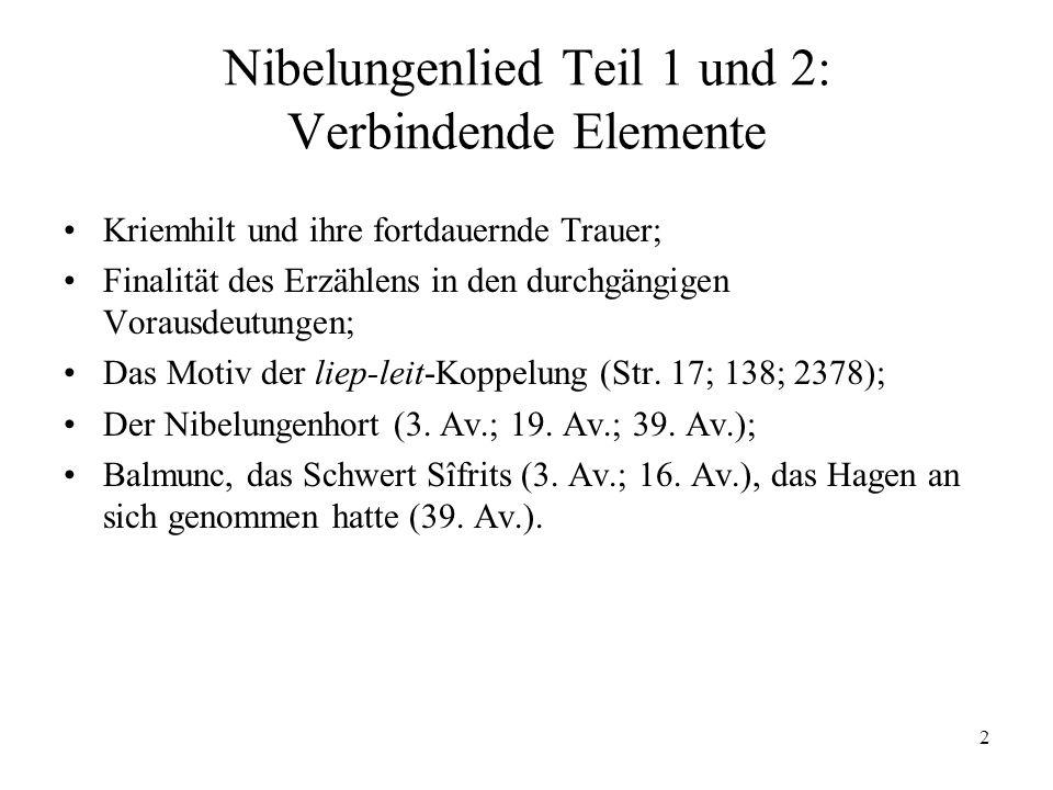 Nibelungenlied Teil 1 und 2: Verbindende Elemente