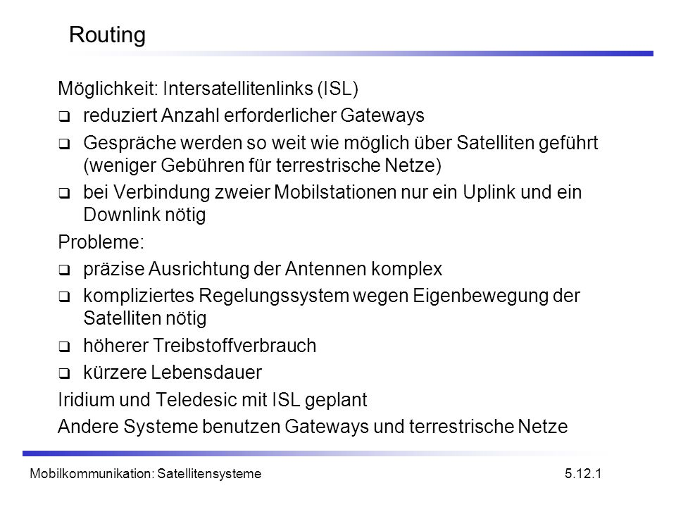 Routing Möglichkeit: Intersatellitenlinks (ISL)